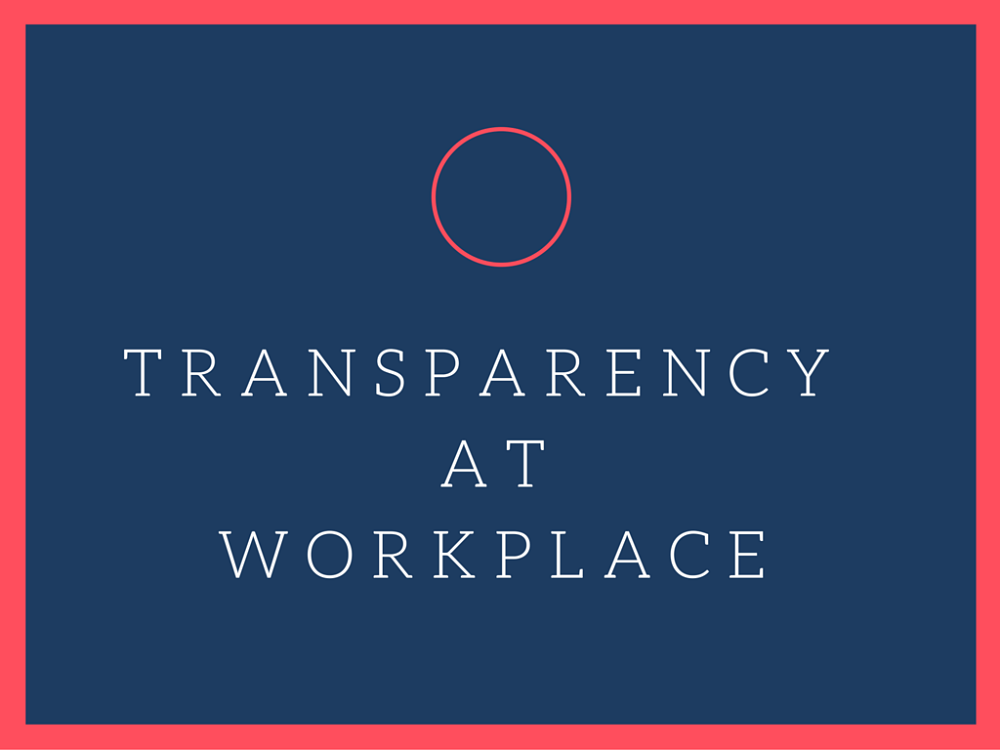 transparency at workplace